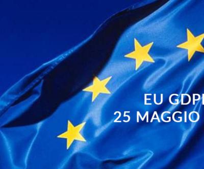 EU GDPR 25-MAGGIO 2018